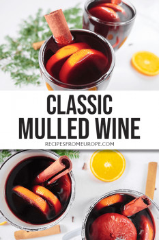 Photo collage of mulled wine in mugs with orange slices and cinnamon sticks plus text overlay for Pinterest