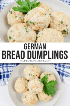 Two photos of German bread dumplings in bowl with parsley for decoration and text overlay in middle for Pinterest