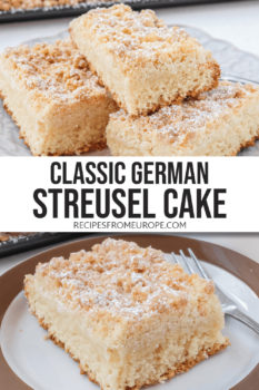 """Photo collage of slices of streusel cake on plate and fork next to it with text overlay saying """"classic german streusel cake"""""""