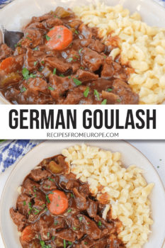 """Photo collage of beef chunks and carrot slices in brown sauce in bowl with parsley sprinkled on top and spaetzle noodles next to it plus text overlay saying """"German goulash"""""""