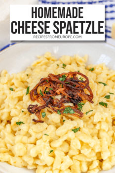 Photo of cheese spaetzle in bowl with fried onions and parsley on top plus text overlay for Pinterest