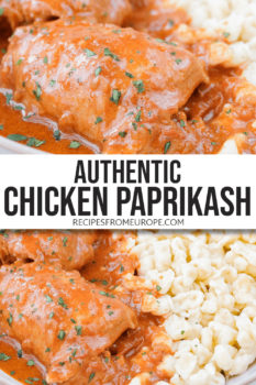 """Photo collage of chicken thigh with red sauce on plate with yellow egg noodles and text overlay saying """"authentic chicken paprikash"""""""
