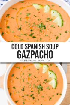 """Photo collage of orange cold soup in white bowl with chopped cucumber and chopped parsley on top plus text overlay saying """"cold Spanish soup Gazpacho"""""""