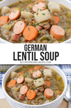 """photo collage of brown lentil soup with carrots, sausages and potatoes in white bowl with text overlay saying """"german lentil soup"""""""