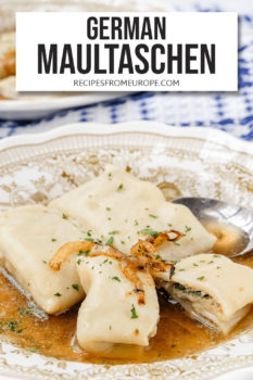 """Three stuffed pasta in bowl with beef broth and spoon plus text overlay saying """"German Maultaschen"""""""