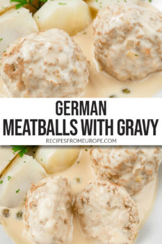 """photo collage of boiled meatballs with creamy sauce on top and boiled potatoes in bowl plus text overlay saying """"German meatballs with gravy"""""""