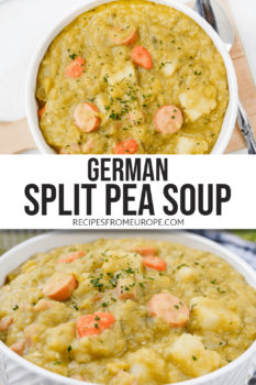 """photo collage of split pea soup with pieces of sausage, carrots, potatoes and chopped parsley in white bowl with text overlay saying """"german split pea soup"""""""