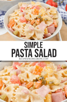 """photo collage of bow tie pasta salad with cut up pickles ham and bell peppers in white bowl with text overlay saying """"simple pasta salad"""""""