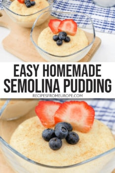 """photo collage of semolina pudding in clear bowl with strawberry slices and blueberries on top plus text overlay saying """"easy homemade semolina pudding"""""""
